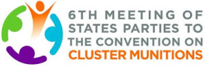 6TH MEETING OF STATES PARTY TO THE CONVENTION ON CLUSTER MUNITIONS